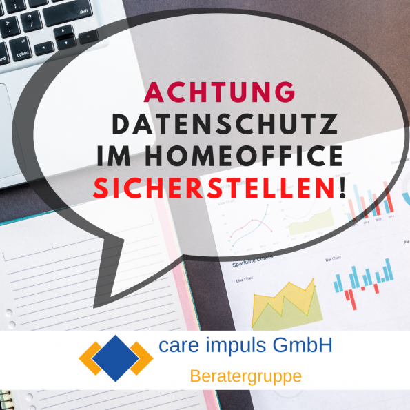 Datenschutz im Homeoffice care impuls GmbH